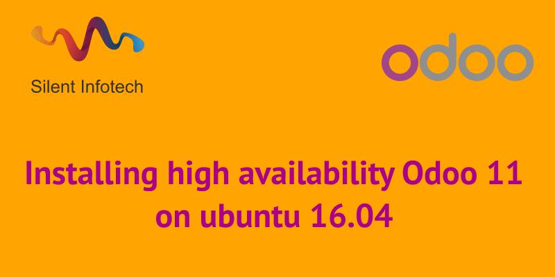 Installing high availability Odoo 11 on ubuntu 16.04